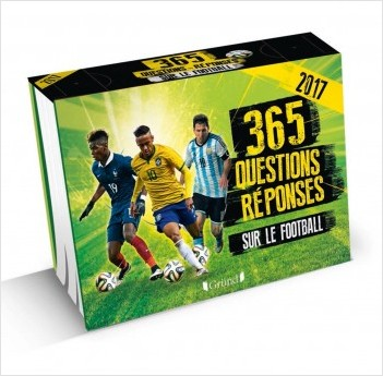 365 Questions Reponses Sur Le Football Ephemeride Lisez