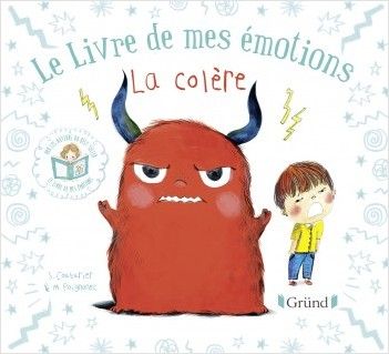 Le livre de mes émotions - La colère