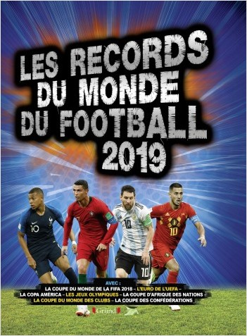 Records du monde du football 2019