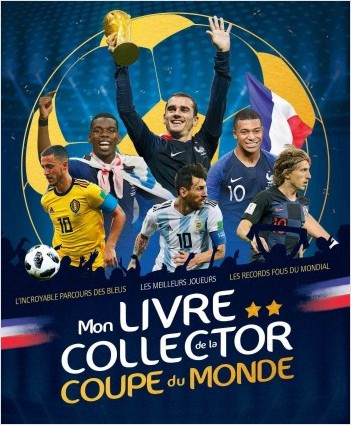 Mon livre collector de la Coupe du Monde