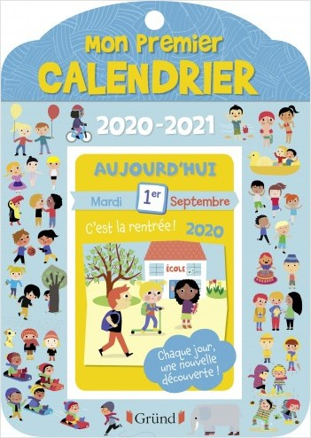 Mon premier calendrier 2020 2021 – Calendrier éphéméride avec des