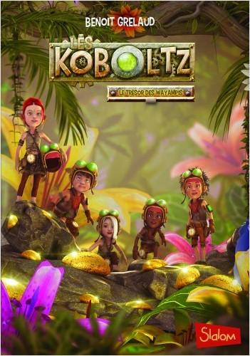 LES KOBOLTZ, tome 3 : Le trésor des Wayampis