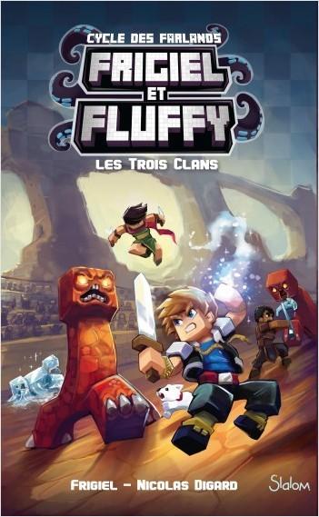 Frigiel et Fluffy, Le Cycle des Farlands - tome 1