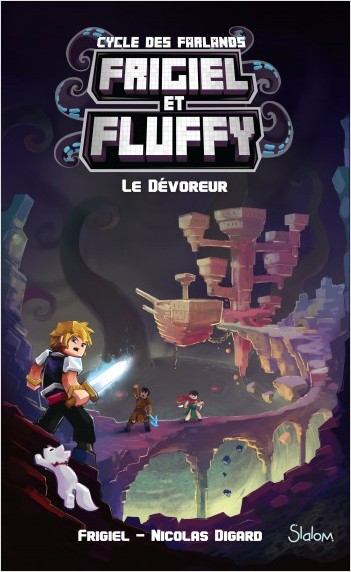 Frigiel Et Fluffy Le Cycle Des Farlands Tome 2 Le