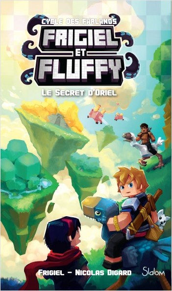 Frigiel Et Fluffy Le Cycle Des Farlands Tome 3 Le Secret