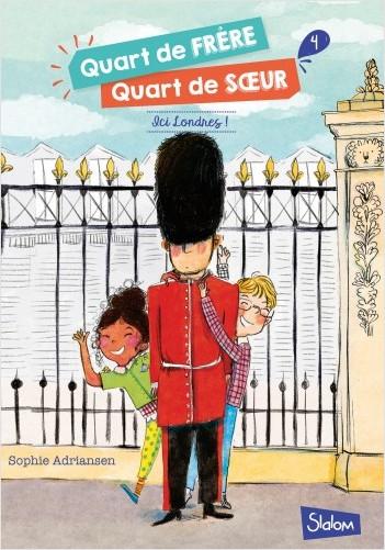 Quart de frère, Quart de soeur, tome 4 : Ici Londres !