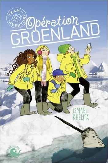 Team Aventure - Opération Groenland (T1)