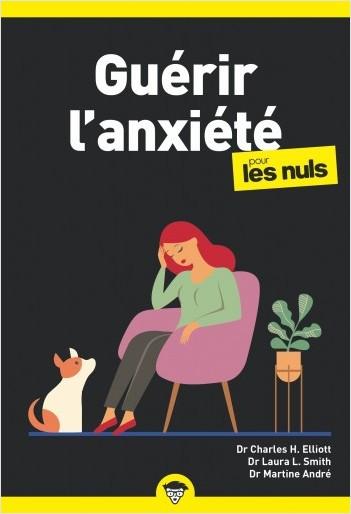 Guérir l'anxiété pour les Nuls poche, 2e édition