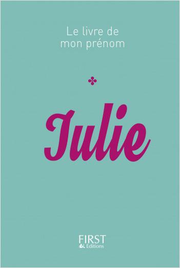 Le Livre de mon prénom - Julie