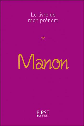 Le Livre de mon prénom - Manon