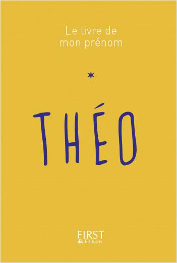Le Livre de mon prénom - Théo