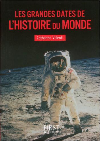 cfcfe423d13 Petit livre de - Les grandes dates de l Histoire du monde NE