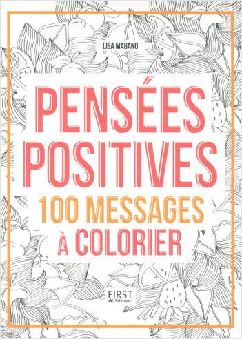 Pensées positives - 200 messages à colorier