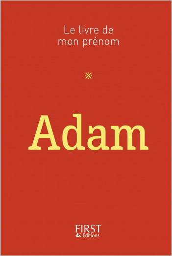 50 Le Livre de mon prénom - Adam