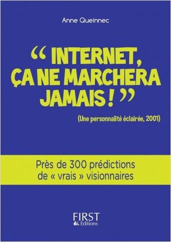 Petit Livre de - Internet, ça ne marchera jamais