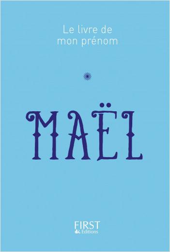 Le livre de mon prénom - Maël