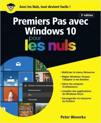 Premiers pas avec Windows 10 pour les Nuls grand format, 3e édition