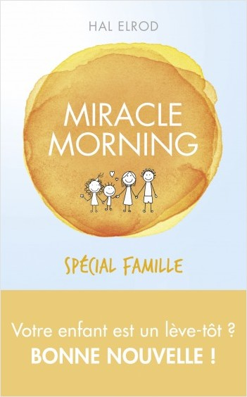 Miracle Morning spécial famille