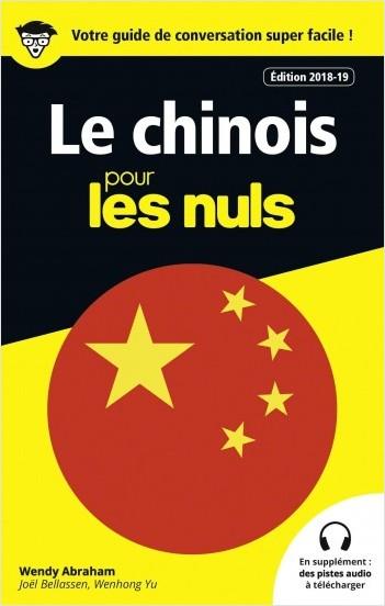 Guide de conversation Chinois pour les Nuls, 3e édition