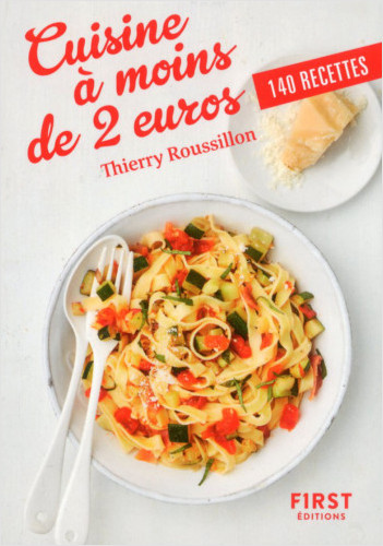 Petit livre de - Cuisine à moins de 2 euros, 2e édition