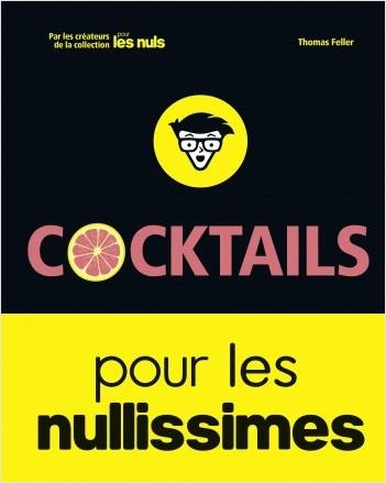 Cocktails pour les Nullissimes