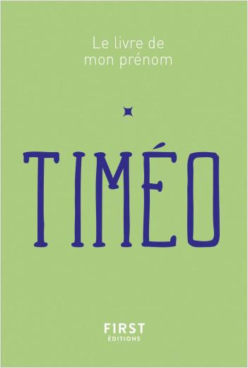 Le Livre de mon prénom - Timéo