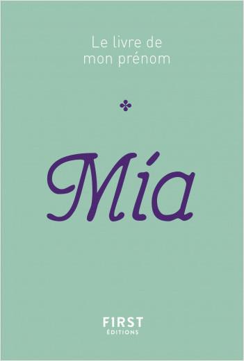 Le livre de mon prénom - Mia