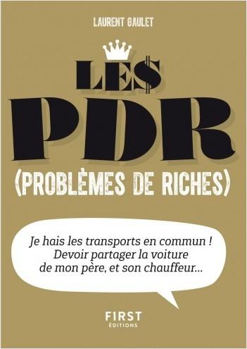 Petit Livre de - Les PDR (problèmes de riches)
