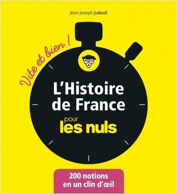 L'Histoire de France pour les Nuls - Vite et bien
