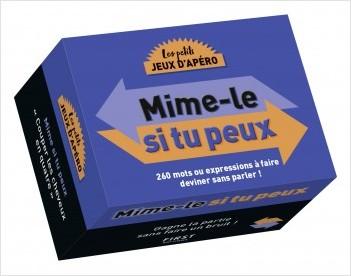 les petits JEUX D'APÉRO  - Mime-le si tu peux ! - 200 mots ou expressions à faire deviner sans parler