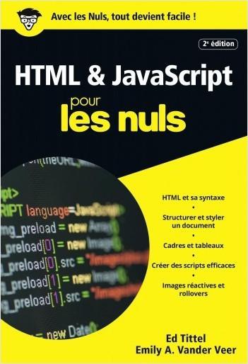 HTML & JavaScript pour les Nuls, poche, 2e