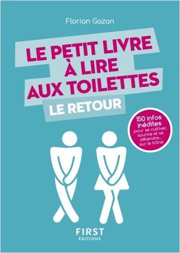 Le Petit Livre à lire aux toilettes… Le Retour
