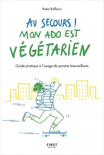 Au secours, mon ado est végétarien !