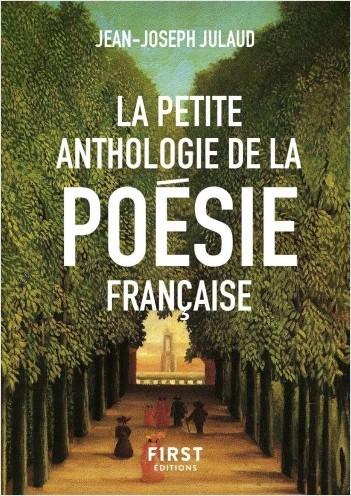 La Petite anthologie de la poésie française, nouvelle édition