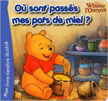 Winnie L Ourson Ou Sont Passes Mes Pots De Miel Lisez