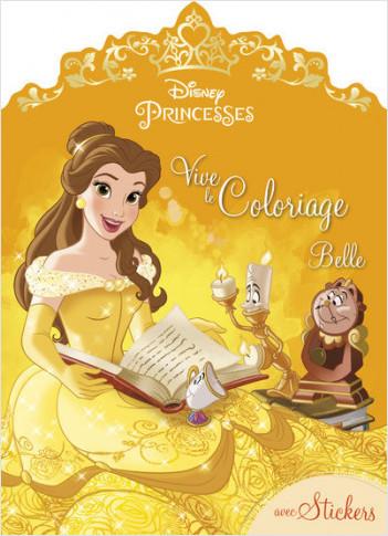 Disney Princesses - Belle - Vive le coloriage !