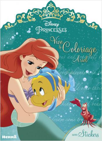 Disney Princesses - Vive le coloriage ! Ariel