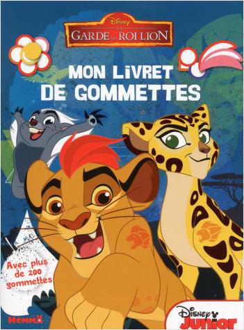 Disney - La Garde du Roi Lion - Mon livret de gommettes