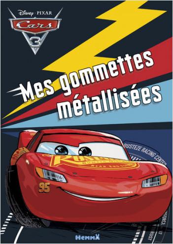 Cars 3 - Mes gommettes métallisées