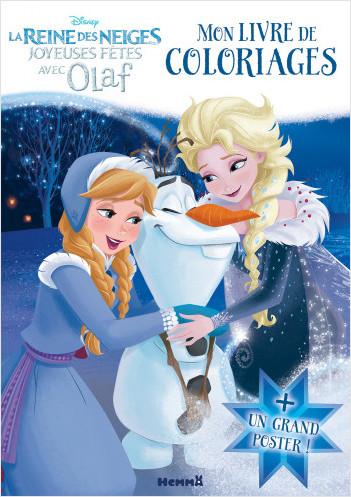 Livre Coloriage Reine Des Neiges.Disney La Reine Des Neiges Joyeuses Fetes Avec Olaf Mon Livre De