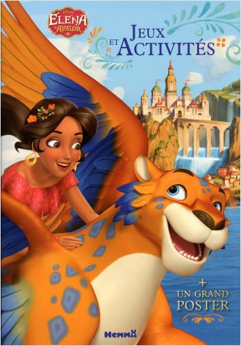 Disney - Elena d'Avalor - Mon livre de jeux et activités + un grand poster