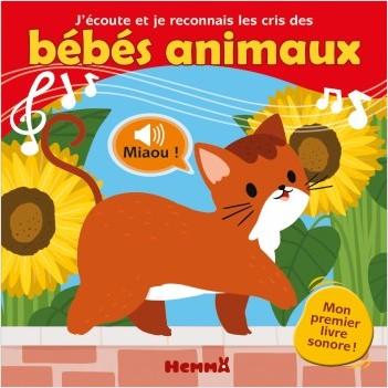 J'écoute et je reconnais les cris des bébés animaux