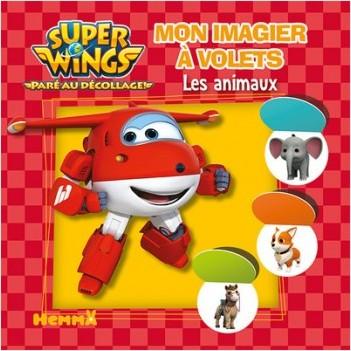 Super Wings - Mon imagier à volets - Les animaux