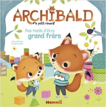 Archibald - Pas facile d'être grand frère