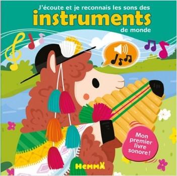 J'écoute et je reconnais Les sons des instruments du monde