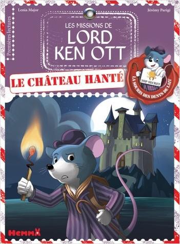 Les missions de Lord Ken Ott, tome 2: Le château hanté