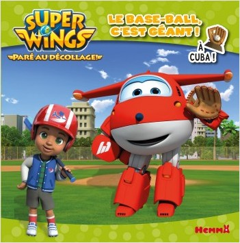 Super Wings - Le baseball c'est géant! - A Cuba