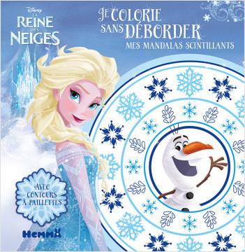 Disney - La Reine des neiges - Je colorie sans déborder - Mes mandalas scintillants
