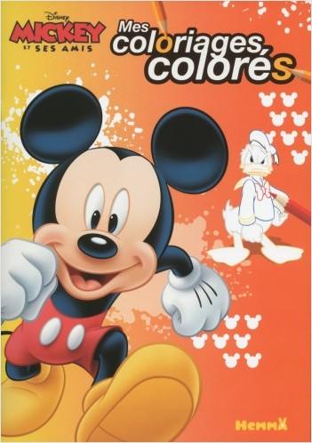 Disney - Mickey et ses amis - Mes coloriages colorés