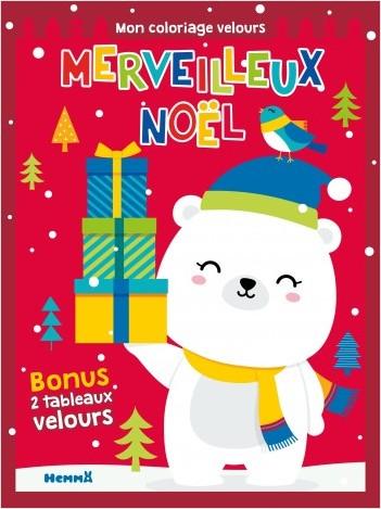 Merveilleux Noël - Mon coloriage velours (ourson)